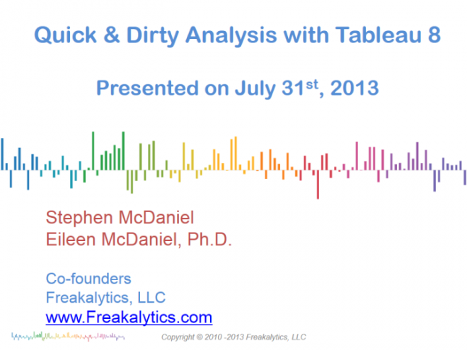 201307_Quick_Dirty_Tableau_8_Freakalytics_001